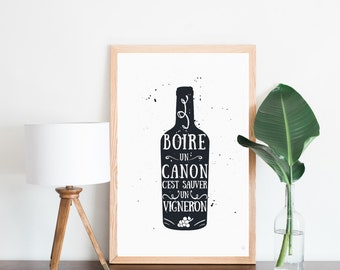Poster drinking a cannon is save a winemaker, wine bottle, illustration, quote