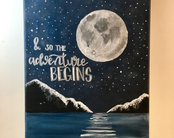 And So the Adventure Begins Handlettered Canvas Quote Painting Moon Wall Art Wall Room Decor
