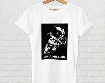 Astronaut Graphic Tee - On a mission, men's tshirt, women's tshirt, graphic tee, women's graphic tee, men's graphic tee, astronaut shirt