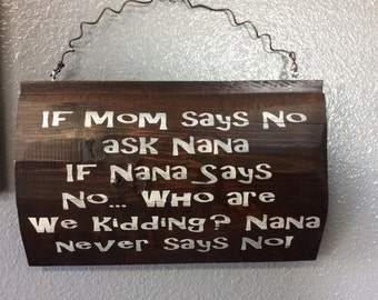 If Mom says no - sign