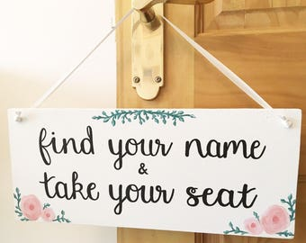 Find Your Name & Take Your Seat wedding sign