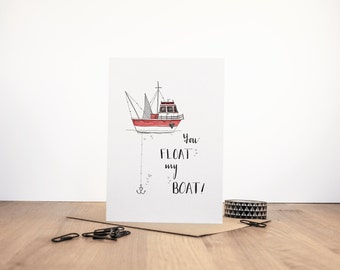 You Float my Boat Valentines Day Card