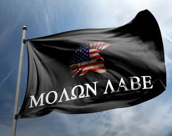 Molon Labe Flag - Come and Take it! Custom 2nd Amendement Flag