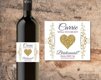 CUSTOM Will You Be My Bridesmaid Wine Bottle Label ASKING BRIDESMAID