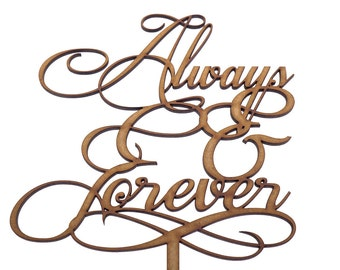 Always & Forever - Wedding Cake Topper Decoration