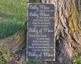Baby Mine Wood Sign Vinyl Wood Sign