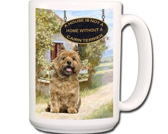 Cairn Terrier a House is Not a Home Large 15 oz Coffee Mug No 2