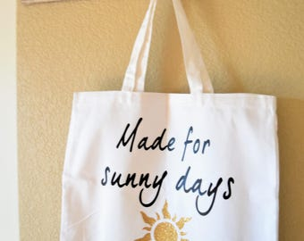Everyday Tote Bag- Made for Sunny Days
