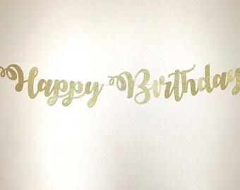 Happy Birthday Banner, Happy Birthday Sign, Glitter Birthday Banner, Gold Birthday Party,