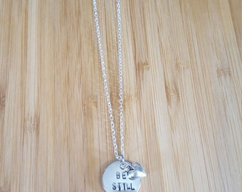 Be still necklace, be still, faith necklace, hand stamp, hand stamp necklace, heart charm, silver necklace