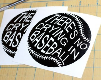 There's No Crying In Baseball Vinyl Sticker