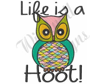 Life Is A Hoot Owl - Machine Embroidery Design