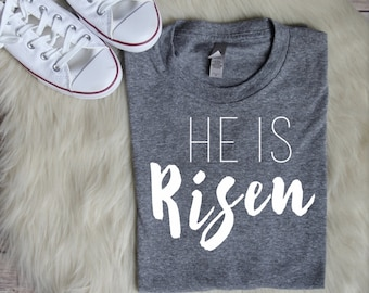 SALE He Is Risen-Women's Christian Graphic Tee, Christian Easter Shirts, Faith Easter Shirts, Faith Tees, Easter Graphic Tee