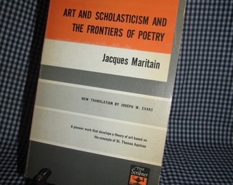 Art and Scholasticism and the Frontiers of Poetry