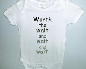 Worth The Wait IVF Onesie