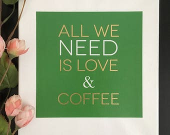 All We Need is Love and Coffee - Canvas Sign, Coffee Gift, Coffee Sign, Kitchen Decor, Coffee Nook Decor, Housewarming Gift, Coffee Bar Sign