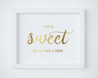 Love is Sweet Sign, Gold Reception Sign, Dessert Table Sign, Take a Treat Sign, Gold Wedding Sign, Printable wedding sign, INSTANT DOWNLOAD