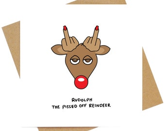 Rudolph the Pissed off reindeer Christmas greeting card