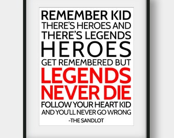 50% OFF Heroes Get Remembered But Legends Never Die Print, The Sandlot Movie, Boys Room Decor, Sports Quote, Baseball Quote, Movie Quotes