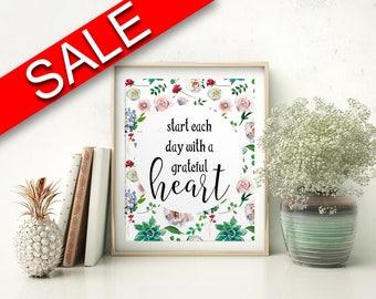 Wall Art Start Each Day With A Grateful Heart Digital Print Start Each Day With A Grateful Heart Poster Art Start Each Day With A Grateful
