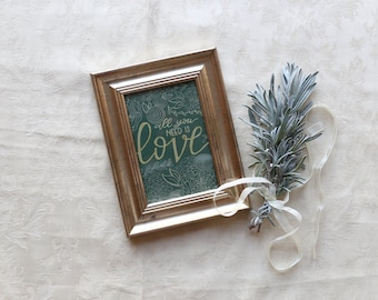 """Antiqued frame """"all you need is love"""""""
