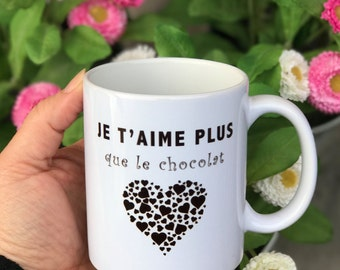 "Mug ""I love you more than chocolate"" for lovers or Valentine's day gift"