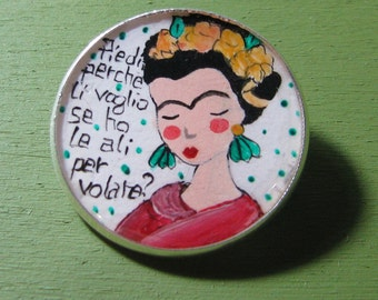 FRIDA KAHLO, hand painted brooch