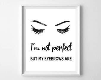 Eyebrows quote, Eyelashes print, face print, lips print, printable eyelashes, lashes poster, bathroom wall art, room decor, powder room