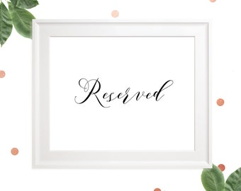 Reserved Calligraphy Wedding Sign-Reserved Table Sign-Reserved Printable Sign-Custom Wedding Ceremony Signage-Wedding Reception Sign