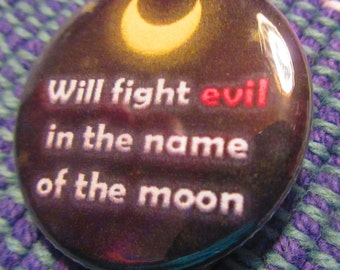 Will Fight Evil In The Name Of The Moon Pin, Sailor Moon Pins, Sailor Moon Buttons, Sailor Moon Crystal Pins, Anime Pins