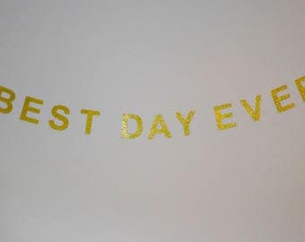 Best Day Ever Banner // Glitter Party Decor