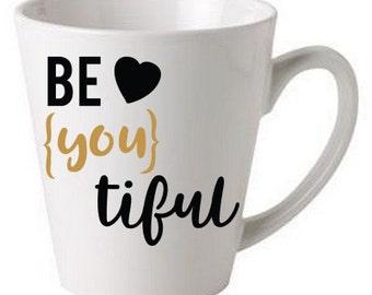 Beyoutiful - coffee cup