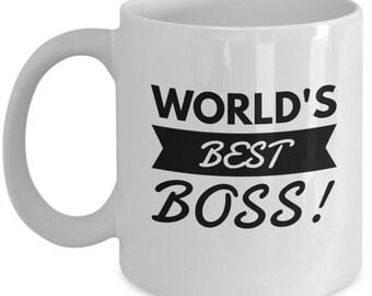 Worlds Best Boss Mug, Best Boss Coffee Mug, A great mug gift for your Boss!