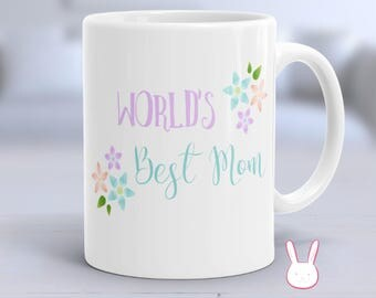 World's Best Mom - Best Mom Ever - Mother's Day Gift - Gift for Mom - Mom Gift - Mom Coffee - Gift for Her - Funny Mother's Day