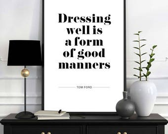 Tom Ford Quote Print, Designer Wall Art, Home Decor, Gift for Him, Gift for Her, Monochrome Print, Designer Print, Quote of the Day