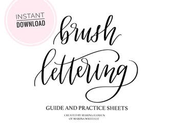 Brush Lettering Guide and Practice sheets- DIGITAL DOWNLOAD- learn lettering, brush calligraphy, hand lettering, modern calligraphy