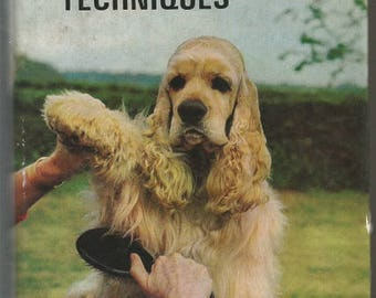 Vintage Book Dogs- Modern Grooming Techniques 1970
