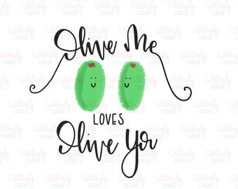 Olive Me Loves Olive You Print. 4x6 Wall Art. Hand-Lettered. INSTANT DOWNLOAD