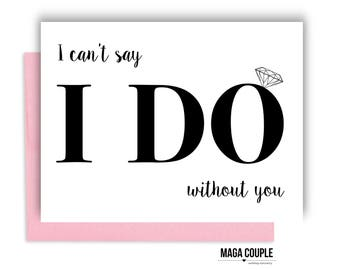 Will You Be My Bridesmaid?, I Can't Say I Do, Bridesmaid Proposal Card, Bridesmaid Cards, Bridesmaid Gifts