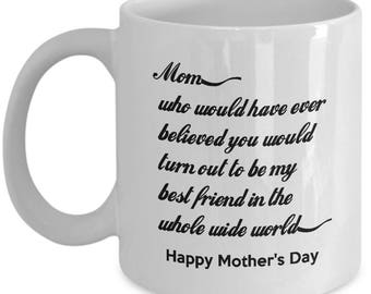 Mothers Day Mug - Mom Is My Best Friend - Happy Mother Gift Ideas