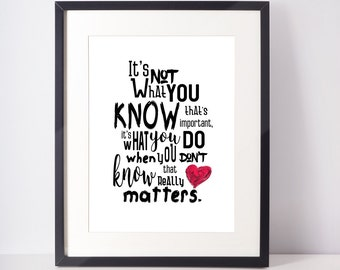 Homeschool Unschool Education Printable Quote Art What You Know Inspirational Child Wall Print