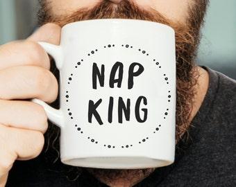 Nap King - Funny Quote Mug, Funny Mug, Gift For Him, Demotivational Mug, Motivational Quote, Funny Motivation, Lazy Mug, Valentines Gift