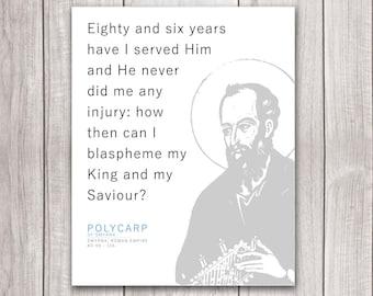 "Polycarp The Martyr Minimalist Quote Matte Print 16x20"" -- Catholic and Christian Art"