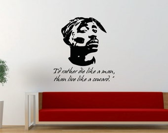 Tupac Quote, 2Pac, Makaveli, Hip Hop, Rap, Music, Decal, Vinyl, Home Decor, Sticker, Wall Art, Wall Decal, Bedroom, Living Room