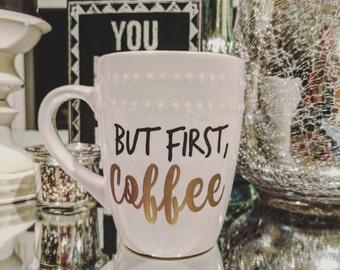 But First, Coffee Mug