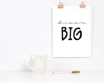 Dream Big Printable