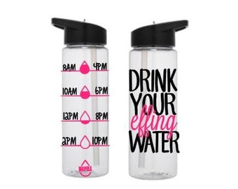 Motivational Water Bottle, Drink Your Effing Water, Water Tracker Bottle, Cute Water Bottle, Personalized Water Bottle
