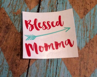 Blessed Momma Decal, Mom Decal, Car Decal, Yeti Cup Decal, Womens Vinyl Decal, Laptop Decal
