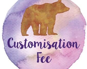 Customisation Fee