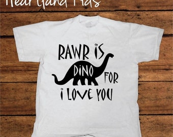 Rawr. - Dinosaur - I Love You - Tee or Bodysuit